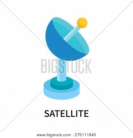 Satellite Icon Isolated On White Background. Satellite Icon Simple Sign. Satellite Icon Trendy And M