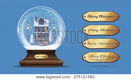 Snow Globe With A House Under The Snow. Glass Sphere On An Elegant Wooden Stand With Interchangeable
