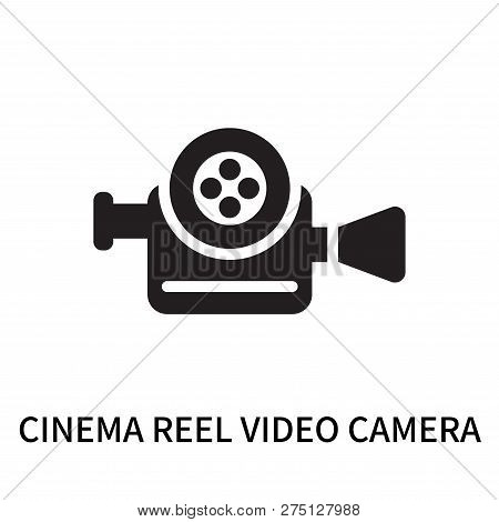 Cinema Reel Video Camera Icon Isolated On White Background. Cinema Reel Video Camera Icon Simple Sig