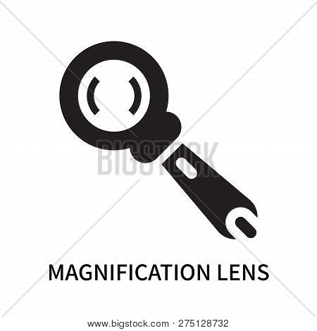 Magnification Lens Icon Isolated On White Background. Magnification Lens Icon Simple Sign. Magnifica