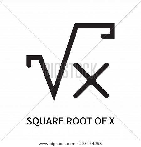 Square Root Of X Icon Isolated On White Background. Square Root Of X Icon Simple Sign. Square Root O
