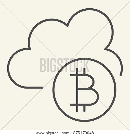 Cryptocurrency Cloud Thin Line Icon. Bitcoin And Cloud Vector Illustration Isolated On White. Crypto