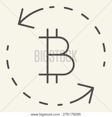 Bitcoin Exchange Thin Line Icon. Circle Arrows Bitcoin Vector Illustration Isolated On White. Crypto