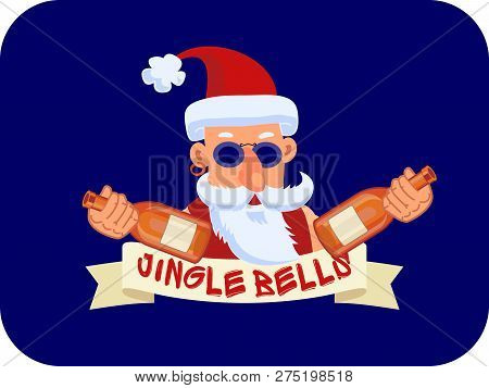 Bad Santa Claus With Two Bottles Of Booze And Ribbon Jingle Bells