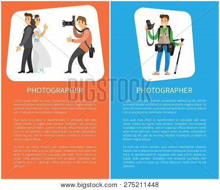 Wedding Photographer And Photojournalist With Equipment Posters Text Sample. Photo Of Bride Next To