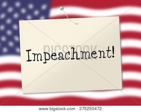 American Impeach Notice To Remove Corrupt President Or Politician