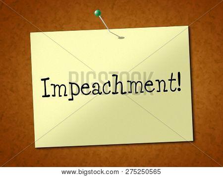 Impeach Notice To Remove Corrupt President Or Politician