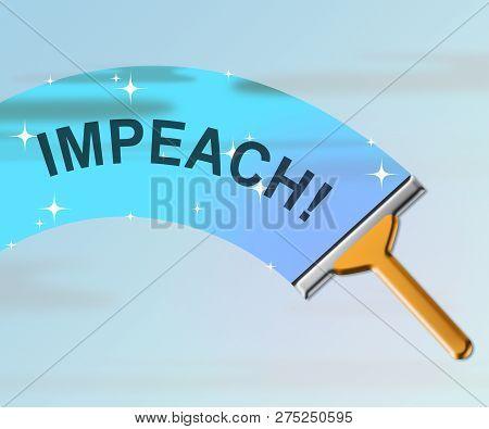 Impeachment Message To Impeach Corrupt President Or Politician