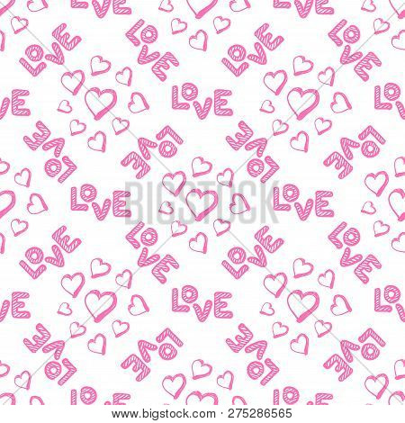Love Seamless Pattern With Hearts. Happy Valentines Day Greeting. Vector Illustration On White Backg