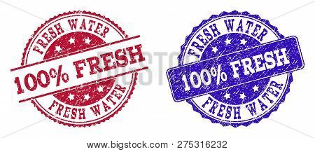 Grunge 100 Percent Fresh Water Seal Stamps In Blue And Red Colors. Stamps Have Draft Style. Vector R