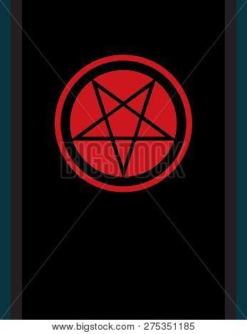 The Pentacle of Dark Art. The Title Pentagram inverted -- Ancient Emblem of Witchcraft and Necromancy, Sign of Black Magic Rituals, Mystical Occult Symbol of Wiccans, Illuminati and Freemasonry. poster