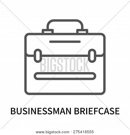 Businessman Briefcase Icon Isolated On White Background. Businessman Briefcase Icon Simple Sign. Bus