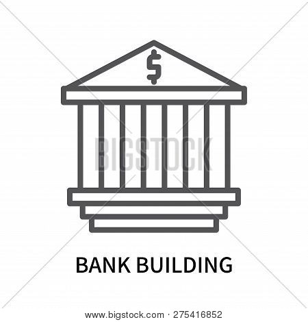 Bank Building Icon Isolated On White Background. Bank Building Icon Simple Sign. Bank Building Icon