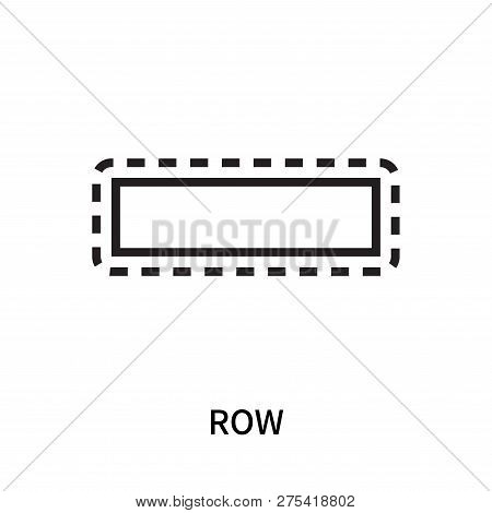 Row Icon Isolated On White Background. Row Icon Simple Sign. Row Icon Trendy And Modern Symbol For G