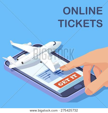 Airline Online Tickets Mobile App Isometric Vector Concept. Illustration Of Online Buy Tickets To Ai