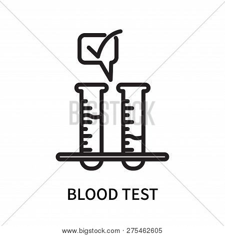 Blood Test Icon Isolated On White Background. Blood Test Icon Simple Sign. Blood Test Icon Trendy An