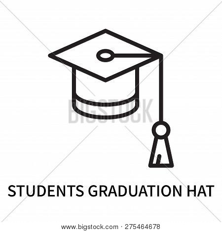 Students Graduation Hat Icon Isolated On White Background. Students Graduation Hat Icon Simple Sign.