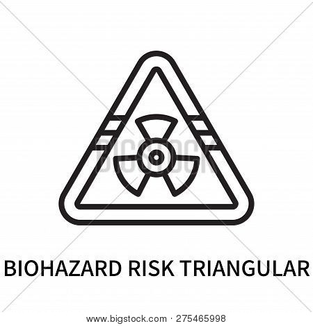 Biohazard Risk Triangular Icon Isolated On White Background. Biohazard Risk Triangular Icon Simple S