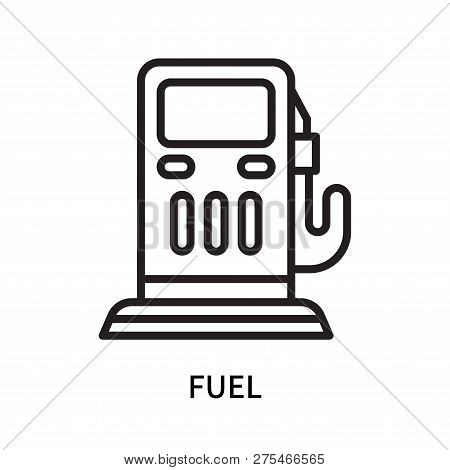 Fuel Icon Isolated On White Background. Fuel Icon Simple Sign. Fuel Icon Trendy And Modern Symbol Fo