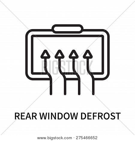 Rear Window Defrost Icon Isolated On White Background. Rear Window Defrost Icon Simple Sign. Rear Wi