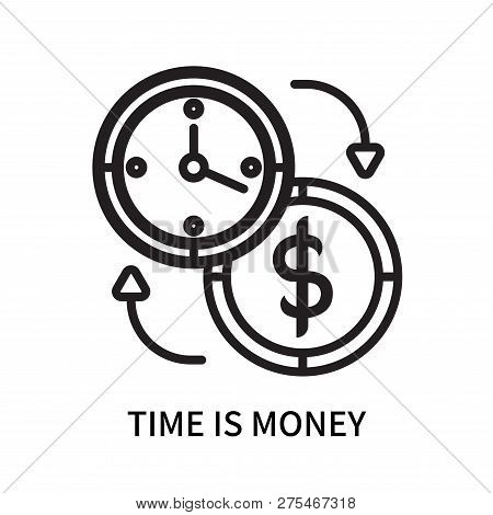 Time Is Money Icon Isolated On White Background. Time Is Money Icon Simple Sign. Time Is Money Icon