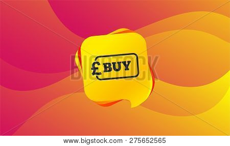 Buy Sign Icon. Online Buying Pound Gbp Button. Wave Background. Abstract Shopping Banner. Template F