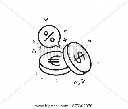 Coins Money Line Icon. Banking Currency Sign. Euro And Dollar Cash Symbols. Cashback Service. Geomet