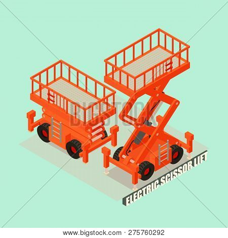 Electric Scissor Lift Concept Background. Isometric Illustration Of Electric Scissor Lift Concept Ba