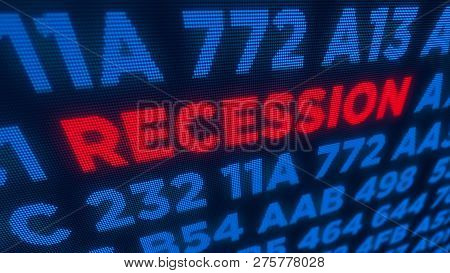 Recession Business And Stock Crisis Concept. Economy Crash And Markets Down 3d Illustration. Screen