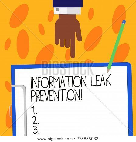 Text Sign Showing Information Leak Prevention. Conceptual Photo Inhibiting Critical Information To O