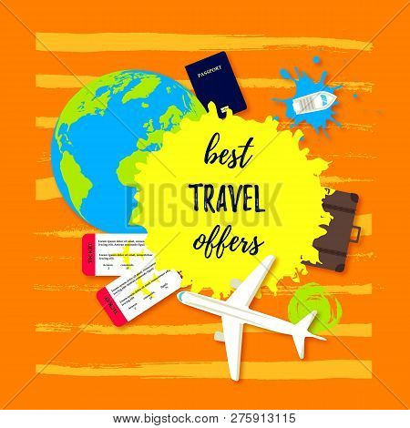 Best Travel Offer. Passport With Tickets, Travel Bag, Earth Globe, Boats And An Airplane Flat Icon.