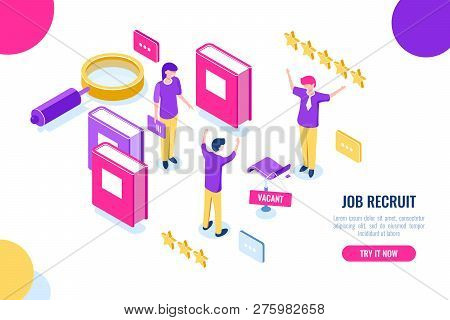 Isometric Hire And Recruit Worker Concept, Vacant Place, Hr Human Resources, Personnel Assessment, M