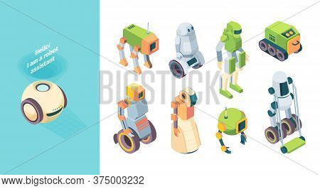 Robots Assistant Future Isometry Set. Robotic Humanoid Green House Floor Cleaner Track Incinerator O