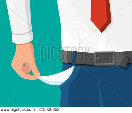 Businessman Show Empty Pocket. Upset Businessman With No Money. Poor Man. Economy Problem Or Financi