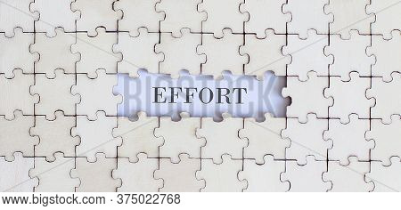 Effort .business Concept. White Puzzle Pieces With Different Phrases On White Background, Top View