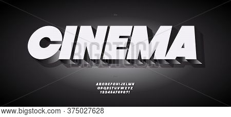 Vector Cinema Font 3d Bold Style Black White Modern Typography For Decoration, Logo, Poster, T Shirt