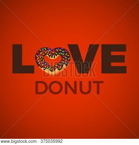 Love Donut Typography With Donut Icon Vector
