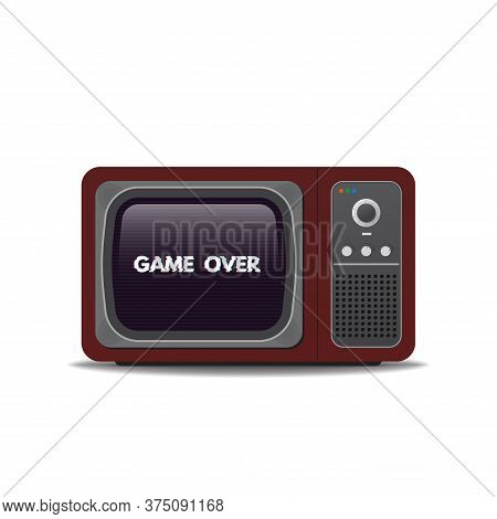Old Vintage Tv-set. Game Over Glitch Text On Tv Screen. Realistic Retro Tube Tv With Shadows. Templa