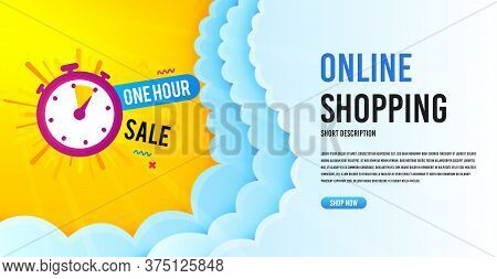 One Hour Sale Icon. Clouds Banner Template. Discount Banner Shape. Special Offer Timer Icon. Online