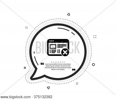 Reject Web Page Icon. Quote Speech Bubble. No Internet Sign. Delete Browser. Quotation Marks. Classi