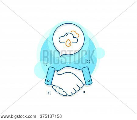 Clouds With Rain Sign. Handshake Deal Complex Icon. Rainy Weather Forecast Line Icon. Cloudy Sky Sym