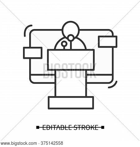 Public Speaker Icon. Line Pictogram Of Spokesperson Reporting Official Government Position For News