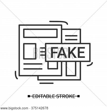 Fake News Icon. Newspaper Articles With Fake Information Label Linear Pictogram. Propaganda, News Pa