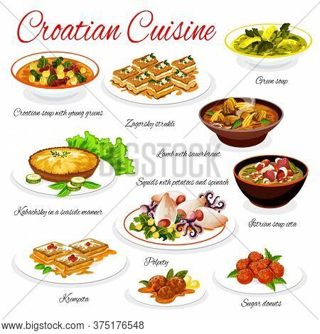 Croatian Cuisine Vector Menu Template. Soup With Young Greens, Zagorsky Strukli And Lamb With Sauerk