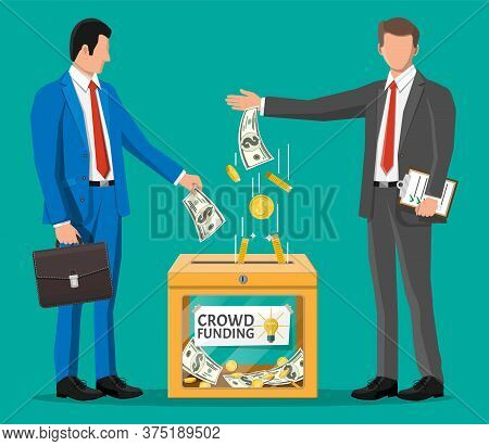 Business People Near Donation Box And Money. Funding Project By Raising Monetary Contributions From