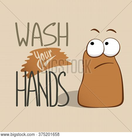 Wash Your Hands Slogan With Microbe Illustration