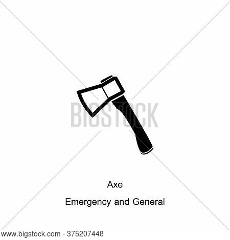 Axe Icon Isolated On White Background For Emergencies Collection. Axe Icon Trendy And Modern Axe Sym