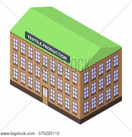 Textile Production Building Icon. Isometric Of Textile Production Building Vector Icon For Web Desig