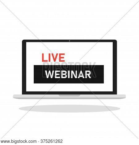 Live Webinar Banner. Vector Webcast And Online Education.
