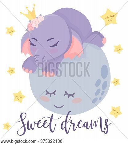 Sweet Dreams. Little Baby Elephant Sleeping On The Moon. Smiling Planet. Sweet Dreams, Stars. Cute E